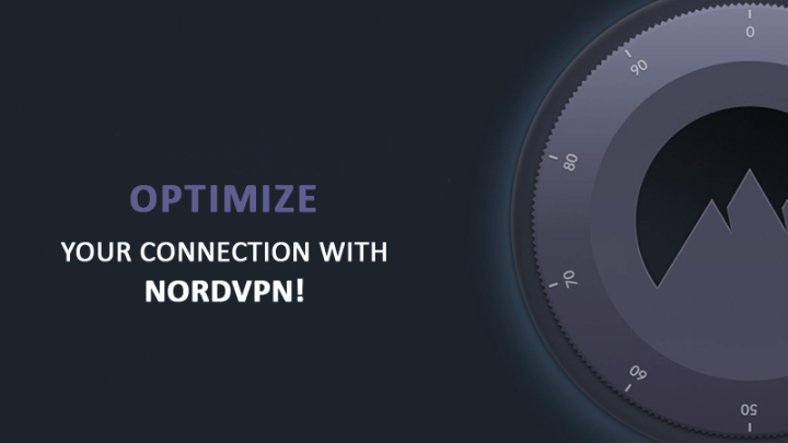 Optimize your Connection with NordVPN!