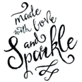 Made With Love and Sparkle